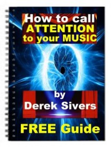 cover-how-to-call-attention-to-your-music_derek-sivers2